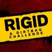 dirtbag challenge the rigid ride